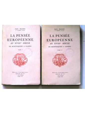 Paul Hazard - La pensée européenne au XVIIIème siècle. De Montesquieu à Lessing. Tome 1 & 2