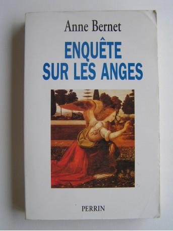 Anne Bernet - Enquête sur les Anges