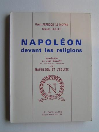 Henri Perrodo-Le Moyne & Claude laillet - Napoléon et les religions