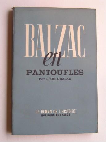Léon Gozlan - Balzac en pantoufles
