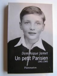 Un petit parisien. 1941 - 1945
