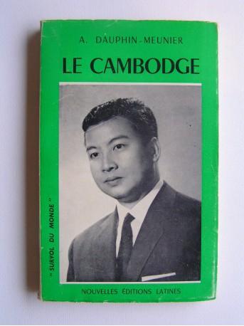 Achille Dauphin-Meunier - Le Cambodge