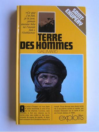 Antoine de Saint-Exupéry - Terre des Hommes