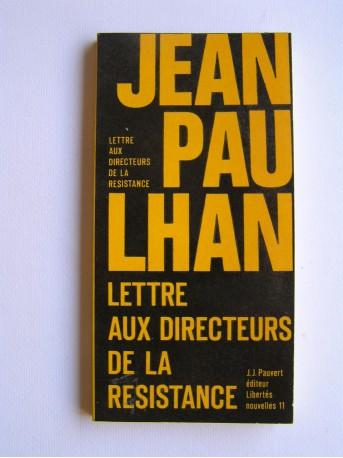 Jean Paulhan - Lettre aux directeurs de la Résistance