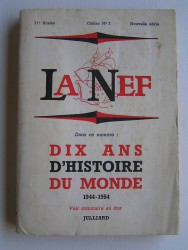 Collectif - La Nef. Dix ans d'histoire du monde