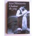 Irène Némirovsky - Chaleur du sang