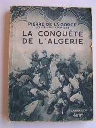 La conquête de l'Algérie