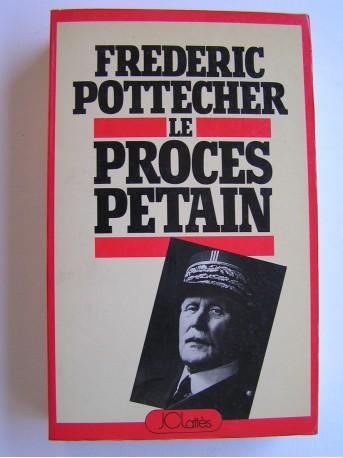 Frédéric Pottecher - Le procès Pétain