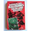 Alex Wassilieff - Batailles aux Malouines, Falkland, Malvinas