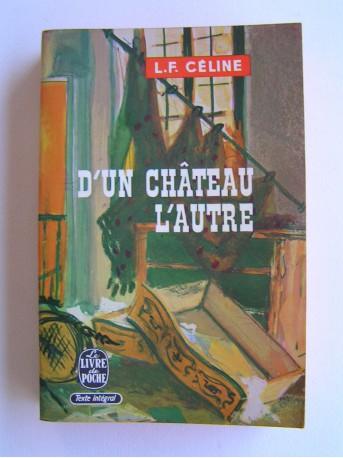 Louis Ferdinand Céline - D'un château l'autre