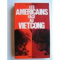 Fernand Gigon - Les Américains face au Vietcong