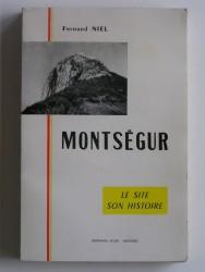 Montségur. Le site, son histoire