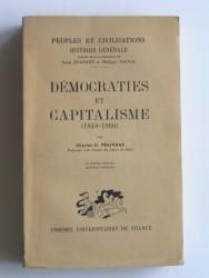 Charles-H. Pouthas - Démocraties et capitalisme. 1848 - 1860