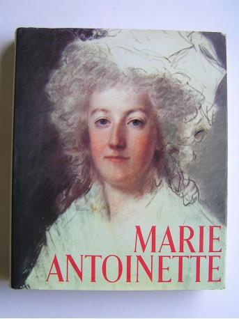 Philippe Huisman et Marguerite Jallut - Marie-Antoinette. L'impossible bonheur