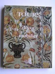 Tours, décor et mobilier