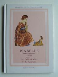 Isabelle, petite comtesse. le Madrigal. Livre 3. 1450