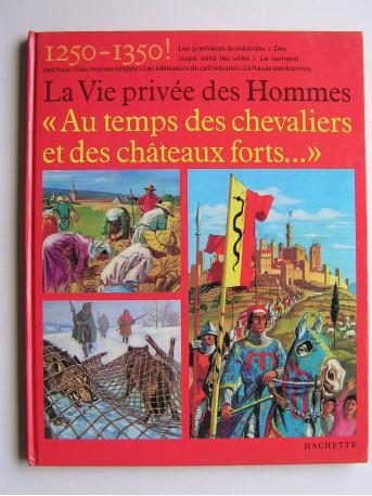 Pierre Probst - Au temps des chevaliers et des châteaux forts