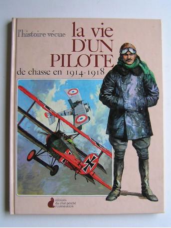 Melvine Wallace - La vie d'un pilote de chasse en 1914 - 1918