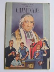 """Le """"Bon Père"""" Chaminade"""