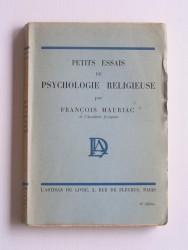 François Mauriac - Petits essais de psychologie religieuse