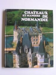 Noël Broëlec - Châteaux et manoirs de Normandie
