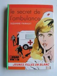 Suzanne Pairault - Le secret de l'ambulance