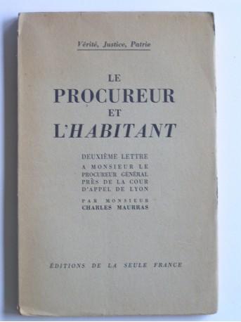 Charles Maurras - Le procureur et l'habitat
