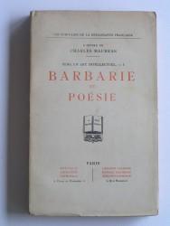 Barbarie et poésie. Vers un art intellectuel. Tome 1