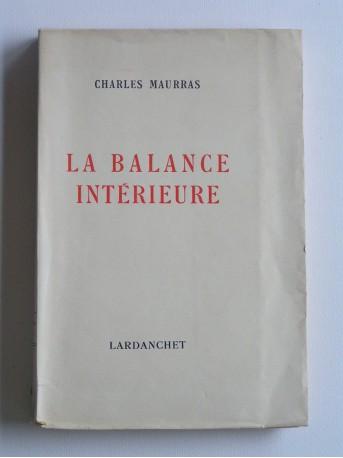 Charles Maurras - La balance intérieure
