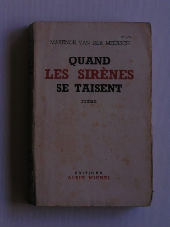 Maxence Van Der Meersch - Quand les sirènes se taisent