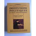 Maurice Duverger - Institutions politiques et droit constitutionnel