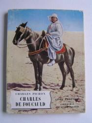 Charles Pichon - Charles de Foucauld