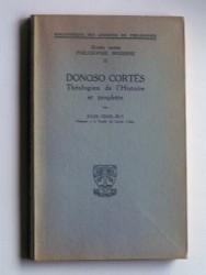 Dono Cortes. Théologien de l'Histoire et prophète