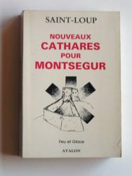 Nouveaux Cathares pour Monségur