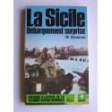 Martin Blumenson - La Sicile débarquement surprise