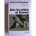 Colonel Rémy - Histoire du débarquement. Tome 3. Avec les soldats de Rommel