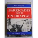 Paul Ribeaud - Barricades pour un drapeau. Alger 24 janvier 1960