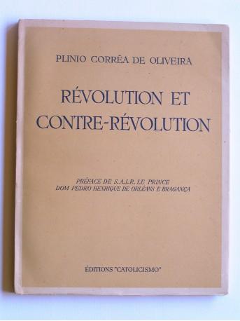 Plinio Correa de Oliveira - Révolution et contre-révolution