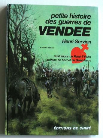 Henri Servien - Petite histoire des guerres de Vendée