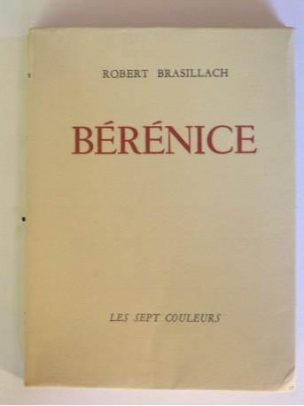 Robert Brasillach - Bérénice