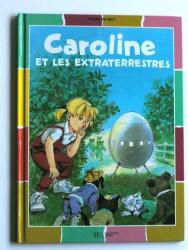 Caroline et les extraterrestres