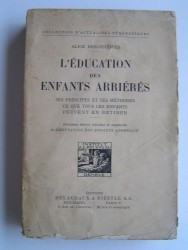Alice Descoeudres - L'éducation des enfants arriérés