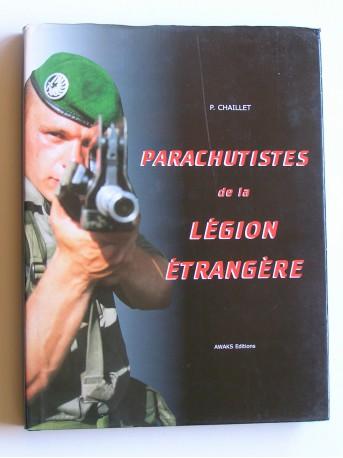 Philippe Challet - Parachutistes de la Légion Etrangère