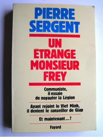 Ils ont étés Légionnaires Un-etrange-monsieur-frey