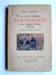 Saint Augustin - Les plus tendres sentiments d'un coeur envers Dieu