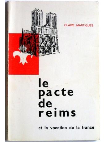 Claire Martigues - Le pacte de Reims et la vocation de la France