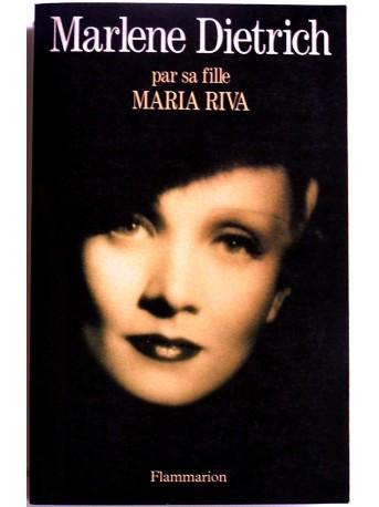 Maria Riva - Marlene Dietrich par sa fille