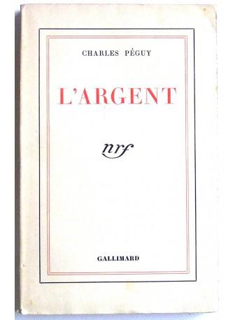 Charles Péguy - L'argent