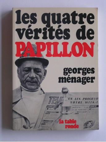 Georges Ménager - Les quatre vérités de papillon