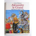 Louis Richard - Alexandre le Grand